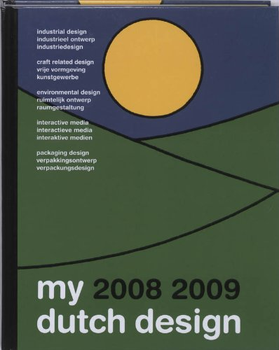 My Dutch Design 0809 Part I: Graphic Design & Illustration: Bis Publishers
