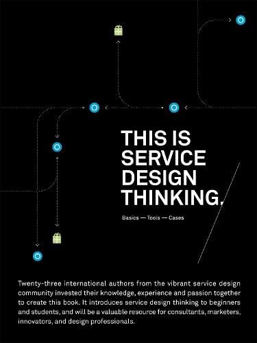 9789063692568: This is Service Design Thinking.: Basics - Tools - Cases