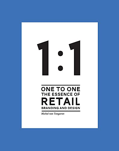 9789063692643: One To One The Essence of Retail: Branding and Design
