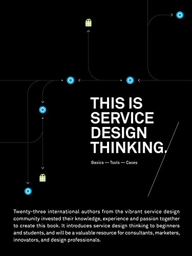 9789063692797: This Is Service Design Thinking: Basics, Tools, Cases