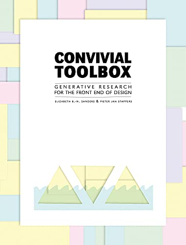 Convivial Toolbox Generative Research for the Front: Sanders, Liz