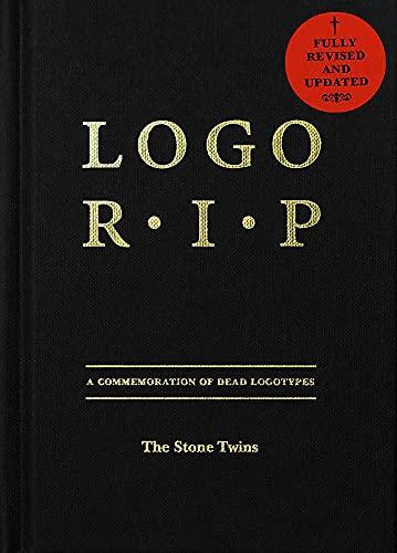 9789063692902: Logo R.I.P.: A Commemoration of Dead Logotypes