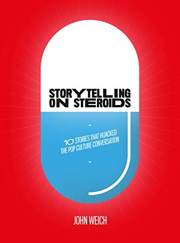 9789063693114: Storytelling on Steroids: 10 stories that hijacked the pop culture conversation