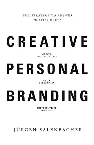 9789063693152: Creative Personal Branding: The Strategy to Answer: What's Next
