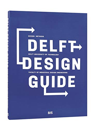 9789063693275: Delft Design Guide: Design Methods - Delft University of Technology - Faculty of Industrial Design Engineering