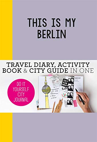 9789063693961 this is my berlin do it yourself city journal 9789063693961 this is my berlin do it yourself city journal solutioingenieria Image collections