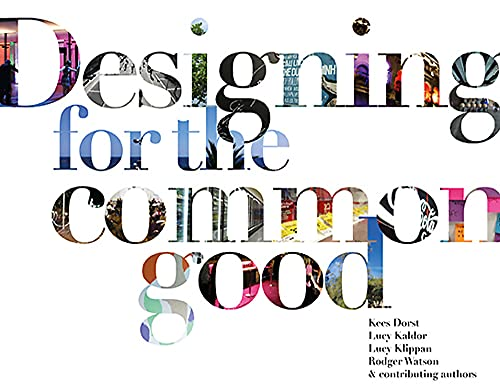9789063694081: Designing for the Common Good