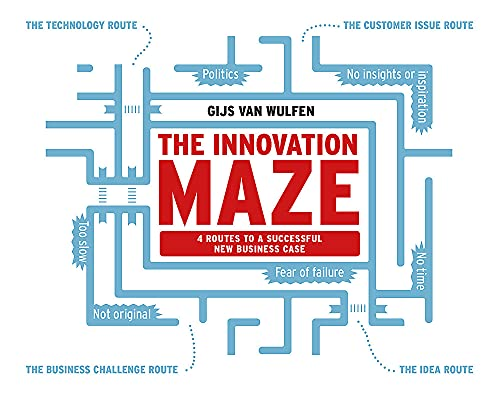 9789063694104: The Innovation Maze: 4 Routes to a Successful New Business Case
