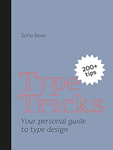 9789063694586: Type Tricks: Your Personal Guide to Type Design