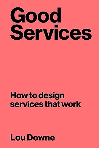 9789063695439: Good Services: How to Design Services That Work