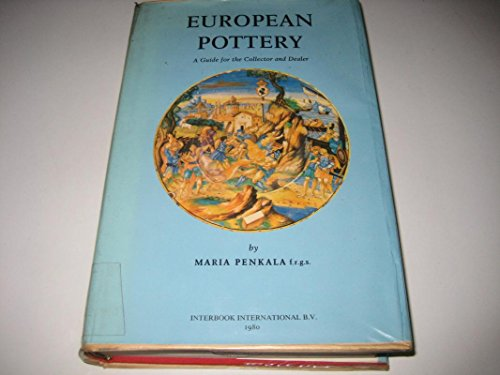 European porcelain : a handbook for the collector.: Penkala, Maria.