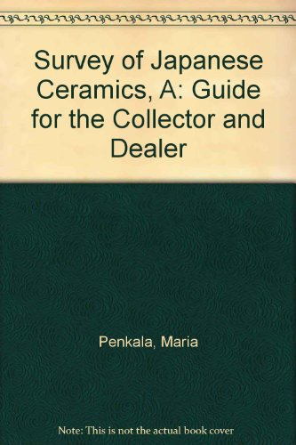 9789063970277: A Survey of Japanese Ceramics: Guide for the Collector and Dealer