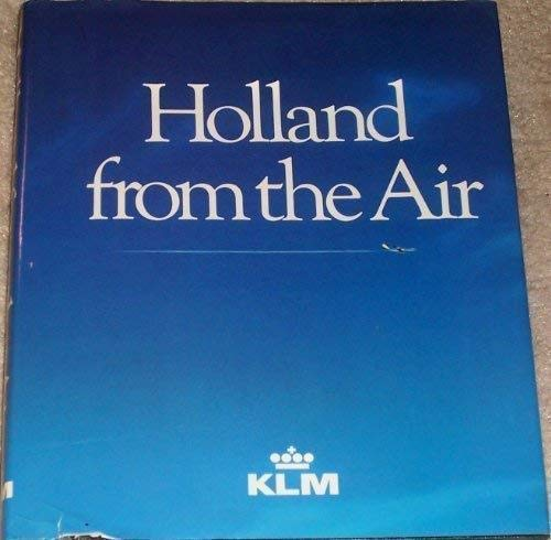 9789064071058: HOLLAND FROM THE AIR