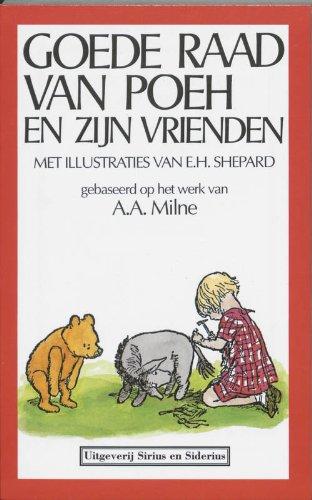 Goede raad van Poeh en zijn vrienden - A. A. Milne