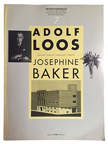 Adolf Loos, huis voor/ house for/ maison pour/ Haus für Josephine Baker. [...