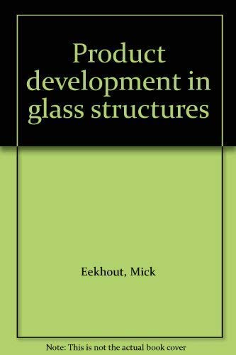 Product Development in Glass Structures
