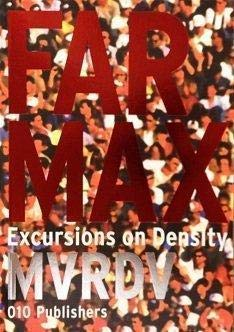 Farmax: Excursions on Density: MVRDV / Winy