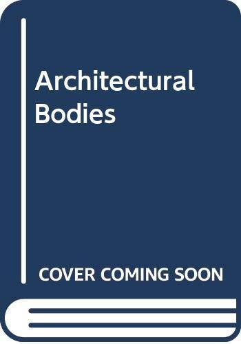9789064502897: Architectural Bodies