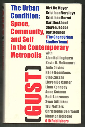 9789064503559: The Urban Condition: Space, Community and Self in the Contemporary Metropolis.