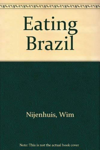 Eating Brazil: Nijenhuis, Wim, Bosch,