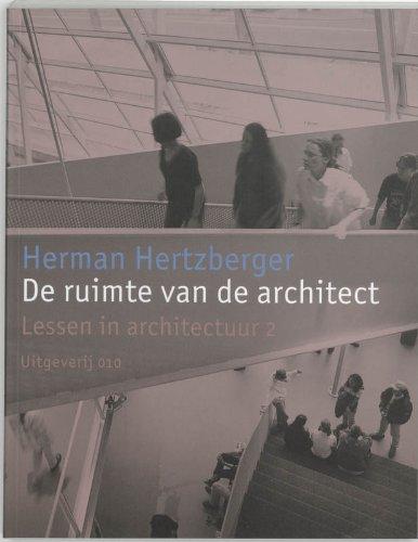 9789064503795: De ruimte van de architect: Lessen in architectuur 2 (Dutch Edition)