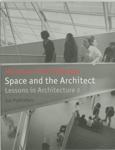 9789064503801: Space and the architect (Lessons in Architecture)