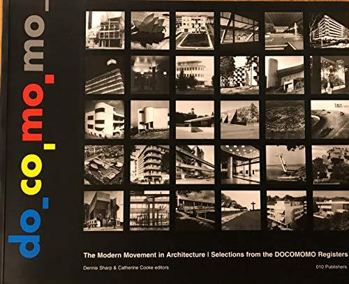 9789064504051: DOCOMOMO : The Modern Movement in Architecture