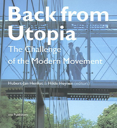 9789064504839: Back from Utopia: The Challenge of the Modern Movement