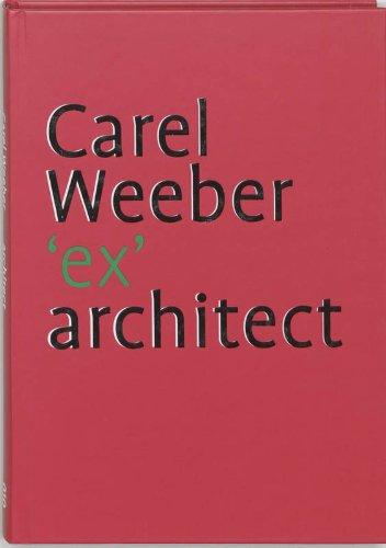 Carel Weeber 'ex' architect (gesigneerd): Barbieri, Umberto; Heer,