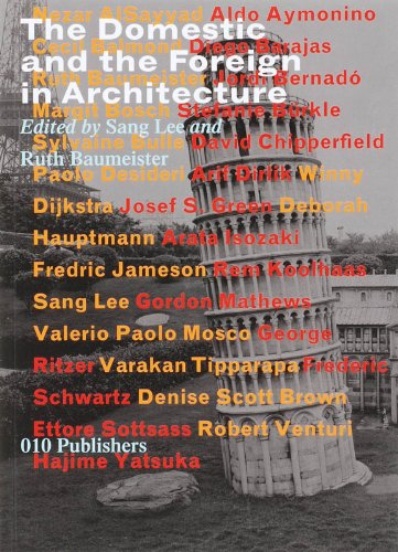 9789064505669: The Domestic and the Foreign in Architecture