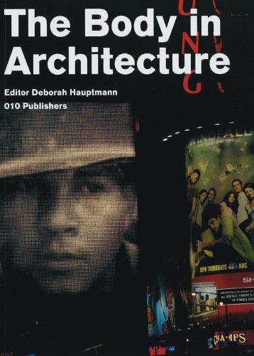 The Body in Architecture: Deborah Hauptmann, ed.