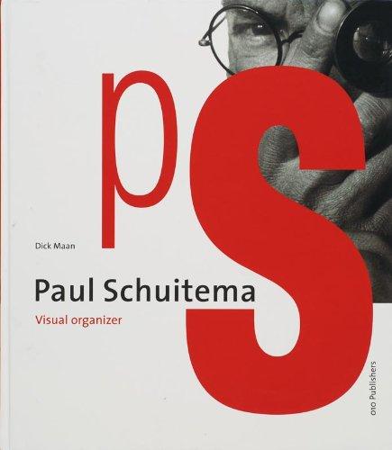9789064506000: Paul Schuitema: Visual Organizer