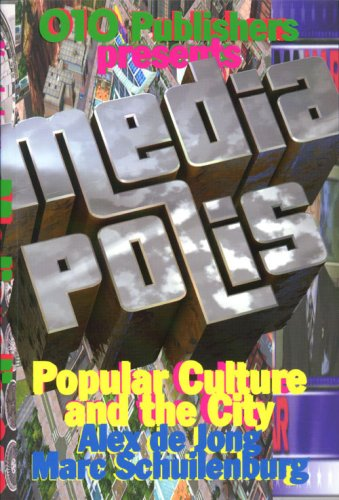 9789064506284: Mediapolis: Popular Culture and the City
