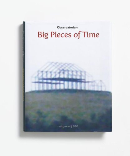 9789064506802: Observatorium: Big Pieces Of Time