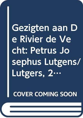 Gezigten aan De Rivier de Vecht: Petrus: Lutgens, Petrus Josephus