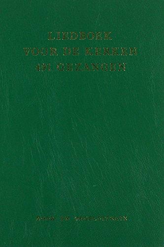 9789065390790: MUZIEKBOEK LIEDBOEK VR/D KERKEN Gebonden (Liedboek voor de kerken de 491 Gezangen: koor- en orgeluitgave) (Dutch Edition)