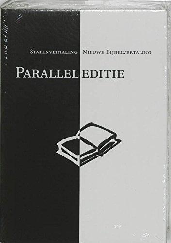 9789065392480: Paralleleditie: Statenvertaling, Nieuwe Bijbelvertaling (Bijbel: de Nieuwe Bijbelvertaling en de Statenvertaling)