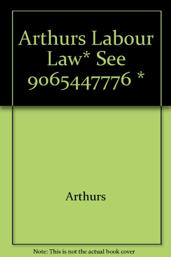 9789065441904: Labour Law and Industrial Relations in Canada