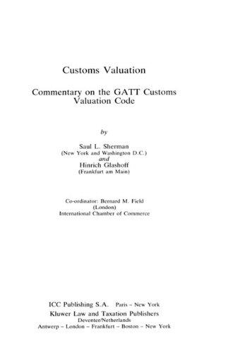 9789065443212: Customs Valuation: Commentary on Gatt Customs Valuation Code