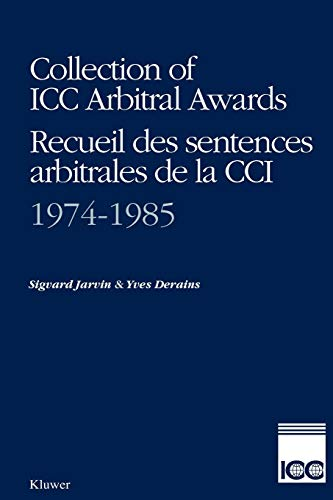 9789065443977: Collection of Icc Arbitral Awards 1974-1985 (Collection of ICC Arbitral Awards Series Set)