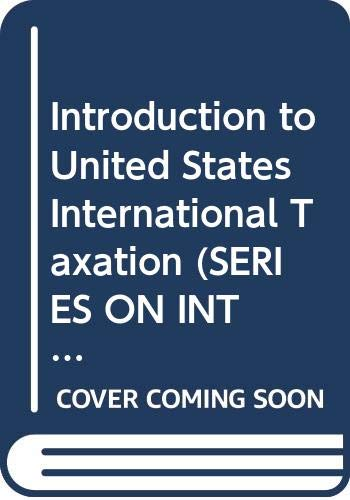 9789065444233: Introduction to United States International Taxation (Series on International Taxation)