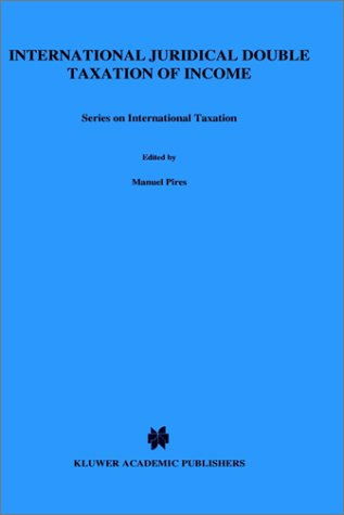 9789065444264: International Juridical Double Taxation of Income (Studies on International Fiscal Law)
