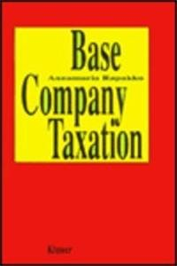 9789065444318: Base Company Taxation