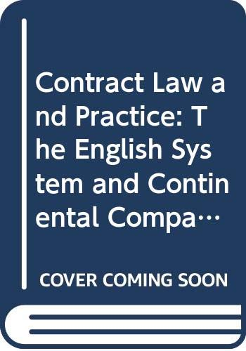 9789065444943: Contract Law and Practice: The English System and Continental Comparisons