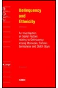 Delinquency and ethnicity. An investigation on social factors relating to delinquency among ...