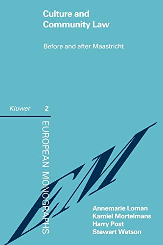 Culture and Community Law Before and After: Loman, Annemarie; Mortelmans,