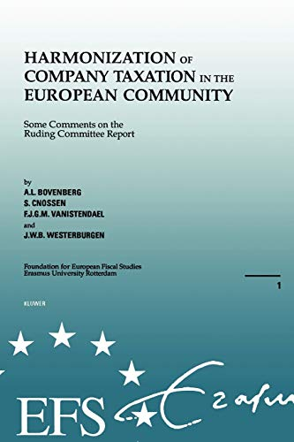 9789065446602: EUropean Fiscal Studies: Harmonization Of Company Taxation In The
