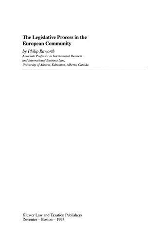 The Legistlative Process in the EUropean Community (European Monographs Series Set): Phillip Raworth