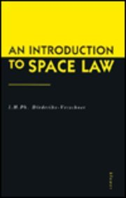 9789065446923: An Introduction to Space Law