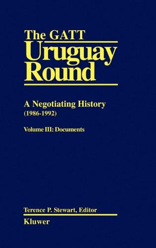 9789065447470: 003: Gatt Uruguay Rnd: Neg Hist Vol 3 (The GATT Uruguay Round: A Negotiating History (1986-1992))